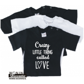 Crazy little thing Baby Shirt korte mouw