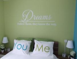 Dream, follow them - Muursticker