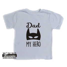 Dad My Hero Baby Shirt korte mouw