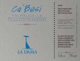 Valpolicella Classico Superiore Ca'Besi  - La Dama- 2013 - BIO *****