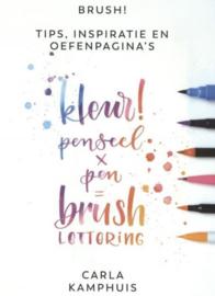Kleur penseel x pen = brush lettering