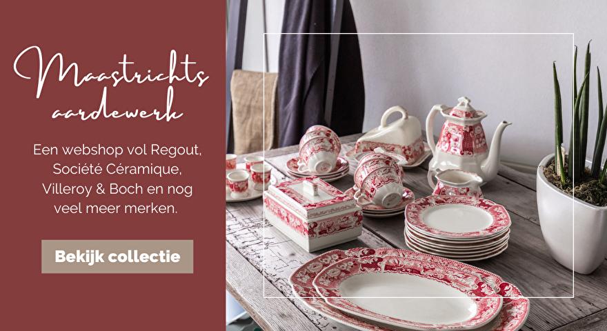 Maastrichts aardewerk: een webshop vol Regout, Société Céramique, Villeroy & Boch en nog veel meer merken.