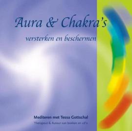 Aura & Chakra`s versterken en beschermen - Tessa Gottschal