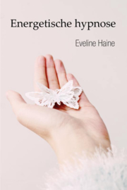 Energetische hypnose - Eveline Haine