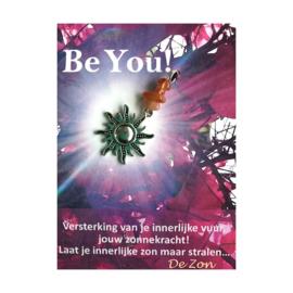 Be You! De Zon