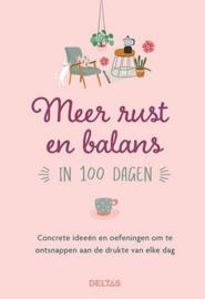 Meer rust en balans in 100 dagen