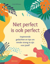 Niet perfect is ook perfect - Candi Williams