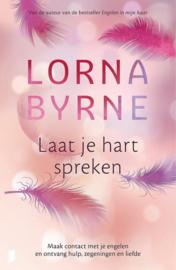 Laat je hart spreken - Lorna Byrne