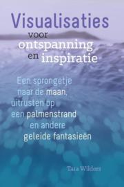 Visualisaties voor ontspanning en inspiratie - Tara Wilders