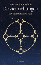 De vier richtingen - een sjamanistische visie