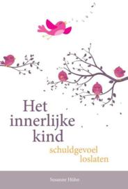 Het innerlijke kind - Schuldgevoel loslaten - Susanne Hühn