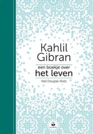 Een boekje over het leven - Kahlil Gibran
