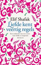 Liefde kent veertig regels - Elif Shafak