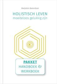 Holistisch leven, moeiteloos gelukkig zijn : handboek en werkboek -  Marjolein Berendsen