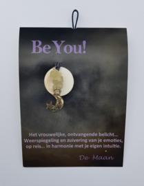 Be You! De Maan