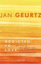 Addicted to Love - Jan Geurtz