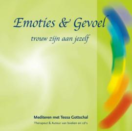 Emoties & Gevoel - Trouw zijn aan Jezelf - Tessa Gottschal