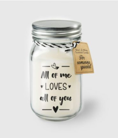 Scented Candles 35 - All of me loves all of you