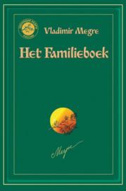 Het Familieboek - Vladimir Megre - deel 6