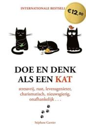 Boek - Doe en denk als een kat - Stéphane Garnier