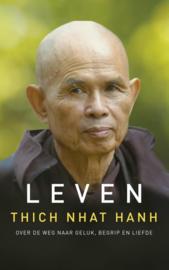 Leven - Over de weg naar geluk, begrip en liefde - Thich Nhat Hanh