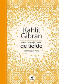 Een boekje over de liefde - Kahlil Gibran