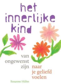 Het innerlijke kind - Van ongewenst zijn naar je geliefd voelen - Susanne Hühn