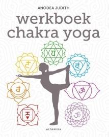 Chakra Yoga Werkboek - Anodea Judith