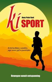Ki Sport - Bewegen vanuit ontspanning - Hans Peter Roel
