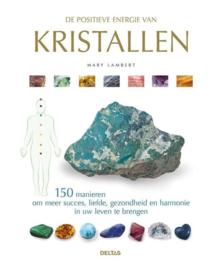 Positieve energie van Kristallen