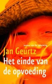Het einde van de Opvoeding - Jan Geurtz