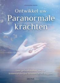 Ontwikkel uw paranormale krachten - Cassandra Eason