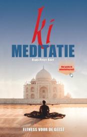 Ki meditatie - Fitness voor de geest - Hans Peter Roel