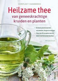 Heilzame thee van geneeskrachtige kruiden en planten