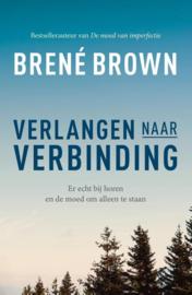 Verlangen naar Verbinding - Brene Brown