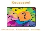 Keuzespel - Peter Gerrickens, Marijke Verstege & Paul Beekers