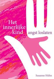 Het innerlijke kind - Angst loslaten - Susanne Hühn