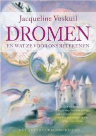 Dromen en wat ze voor ons betekenen - Jaqueline Voskuil