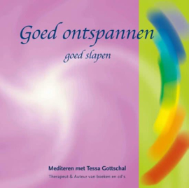 Goed Ontspannen - goed slapen - Tessa Gottschal