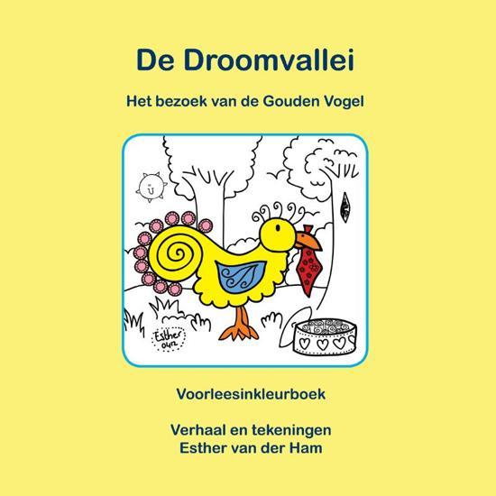 De Droomvallei - Het bezoek van de gouden vogel