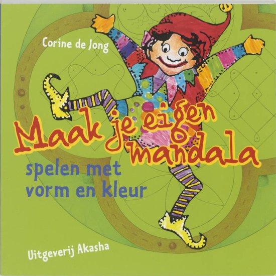 Maak je eigen Mandala - Corine de Jong