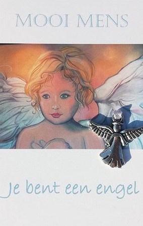 Je bent een Engel ! Mooi Mens kaartje