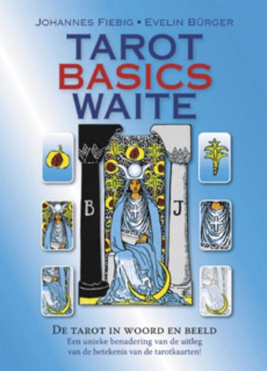 Tarot Basics Waite -  Johannes Fiebig