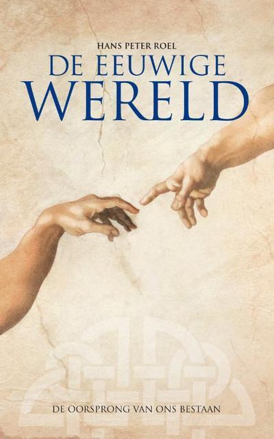 De eeuwige wereld - Hans Peter Roel