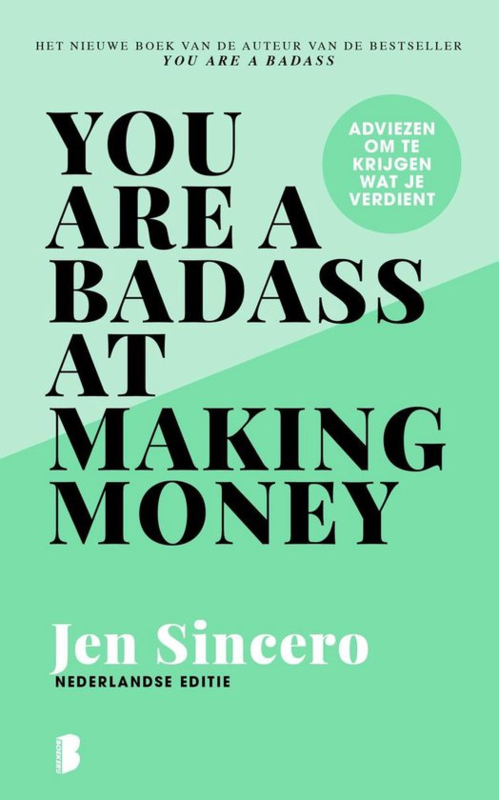 You are a badass at making money (NL) - Jen Sincero