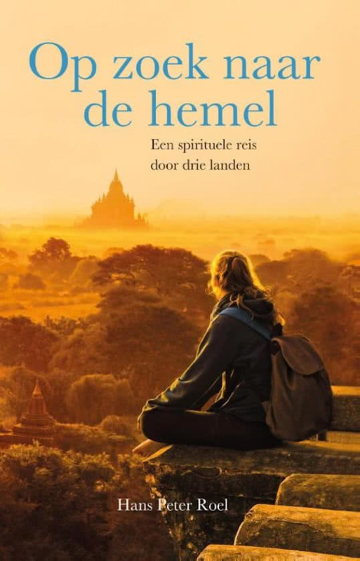 Op zoek naar de Hemel - Hans Peter Roel