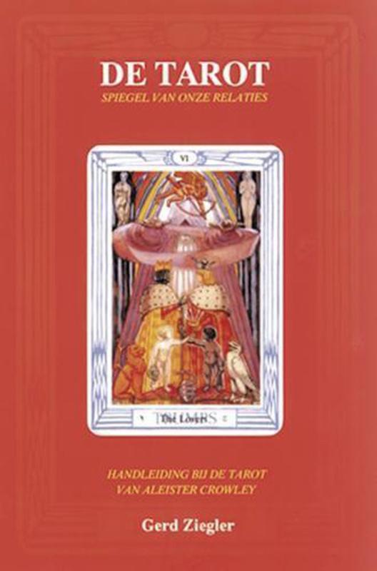 De tarot: spiegel van onze relaties - G. Ziegler
