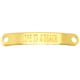 """DQ Metalen Tussenstuk met quote """"LIFE IS A BEACH"""""""