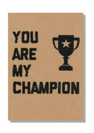kaart  + envelop + postzegel 'YOU ARE MY CHAMPION'