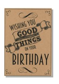 kaart  + envelop + postzegel 'WISHING YOU GOOD THINGS ON YOUR BIRTHDAY'